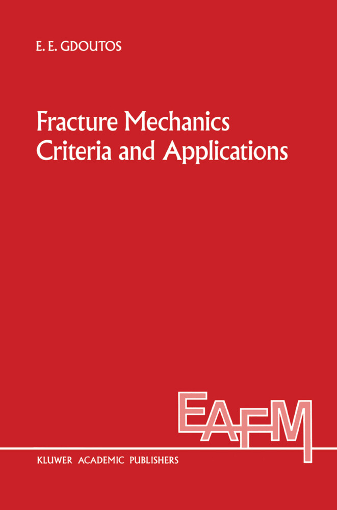 Fracture Mechanics Criteria and Applications als Buch