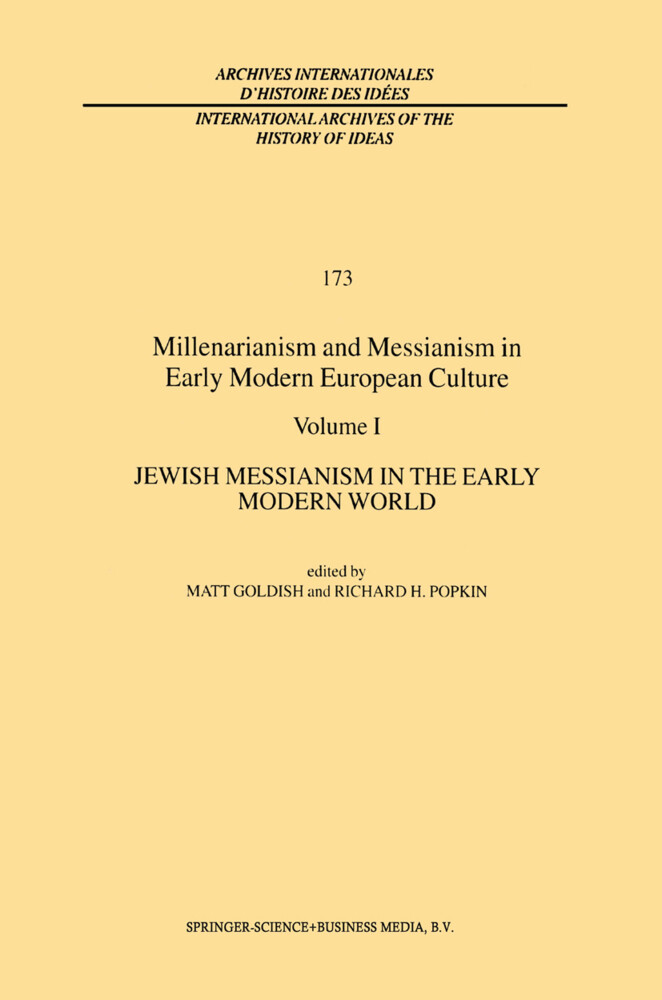 Millenarianism and Messianism in Early Modern European Culture als Buch