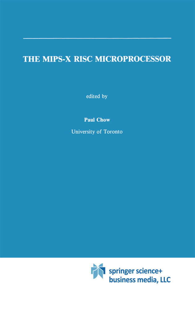 The MIPS-X RISC Microprocessor als Buch