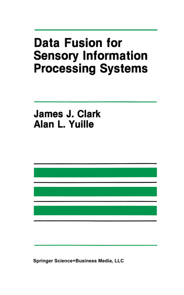 Data Fusion for Sensory Information Processing Systems als Buch
