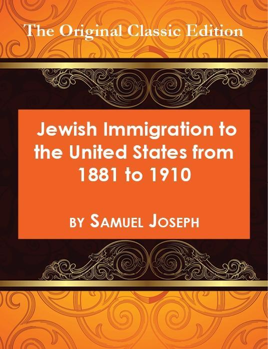 Jewish Immigration to the United States from 18...