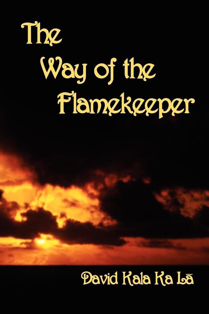 The Way of the Flamekeeper als Taschenbuch
