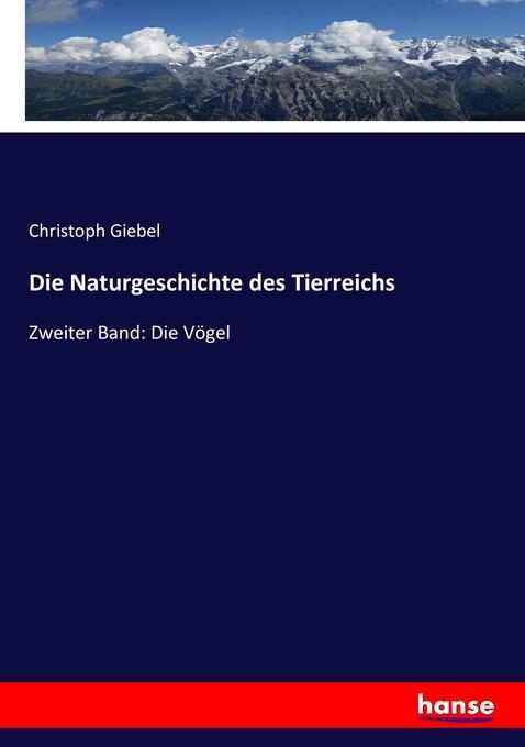 Die Naturgeschichte des Tierreichs als Buch von...