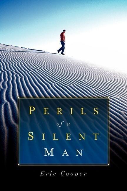 Perils of a Silent Man als Taschenbuch