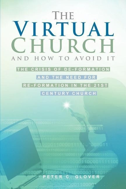 The Virtual Church-And How to Avoid It als Taschenbuch