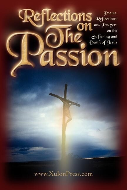 Reflections on the Passion als Taschenbuch