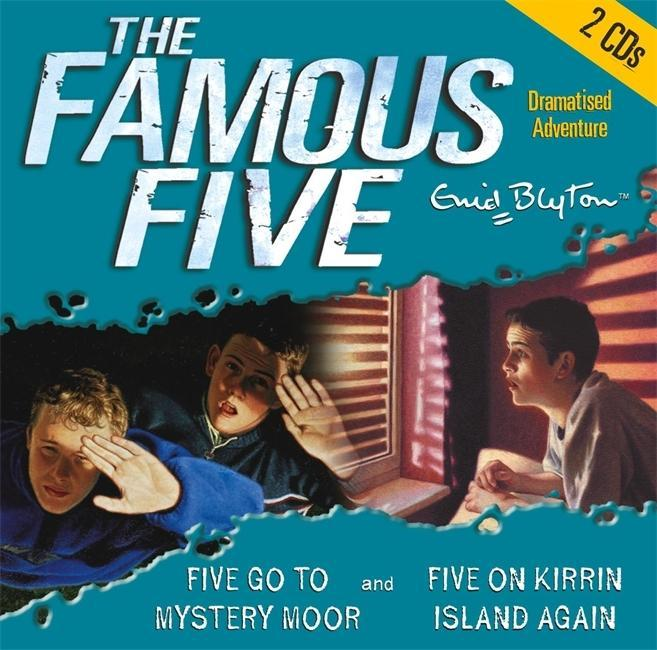 The Famous Five. Five Go to Mystery Moor / Five on on Kirrin Island. 2 CDs als Hörbuch