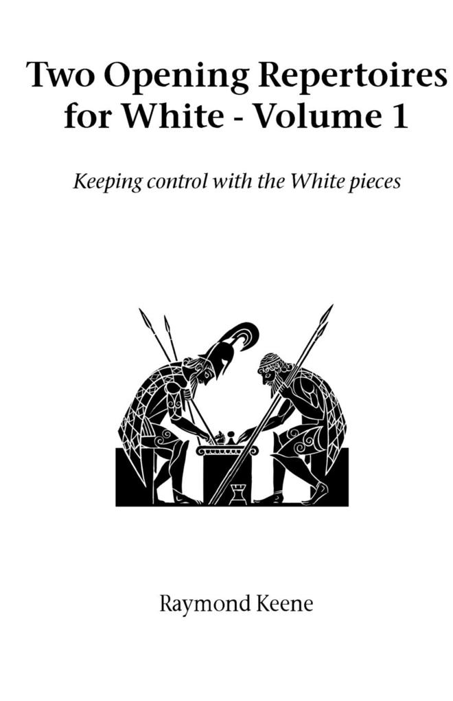 Two Opening Repertoires for White - Volume 1 als Taschenbuch