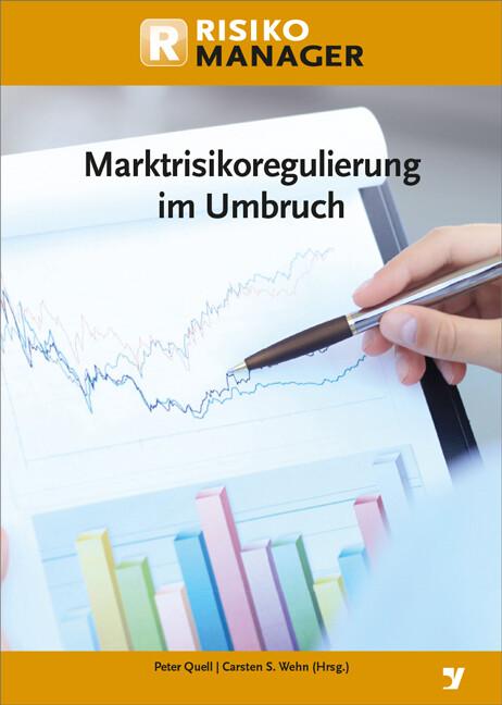 Marktrisikoregulierung im Umbruch als Buch von