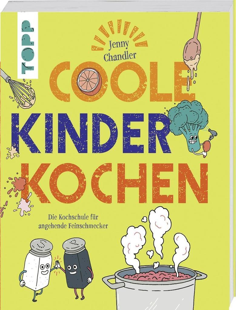 Coole Kinder kochen als Buch