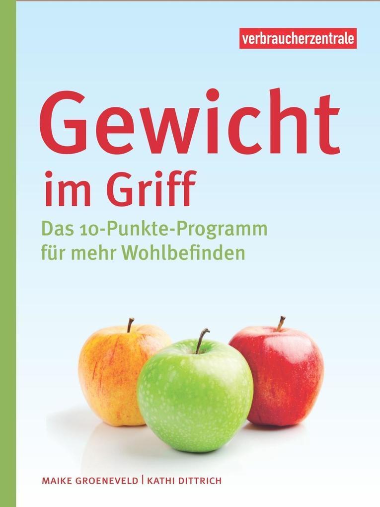 Gewicht im Griff als Buch von Maike Groeneveld,...