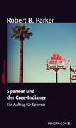 Spenser und der Cree-Indianer
