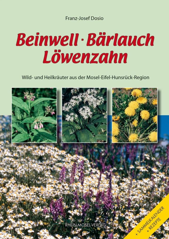 Beinwell, Bärlauch, Löwenzahn als eBook Downloa...