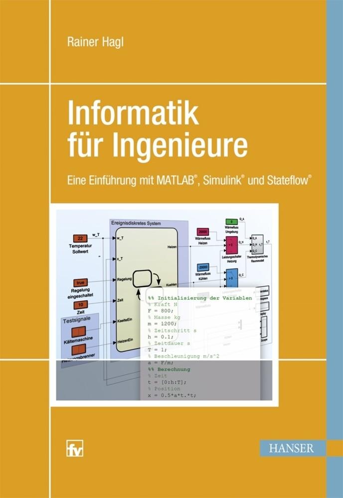 Informatik für Ingenieure als Buch von Rainer H...