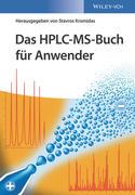 Das HPLC-MS-Buch für Anwender