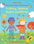 Mein erstes Anzieh-Stickerbuch: Frühling, Sommer, Herbst und Winter