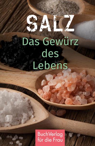 Salz. Das Gewürz des Lebens als Buch