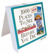 Tageskalender 2018 - 1000 Places To See Before You Die - Deutschland, Österreich, Schweiz