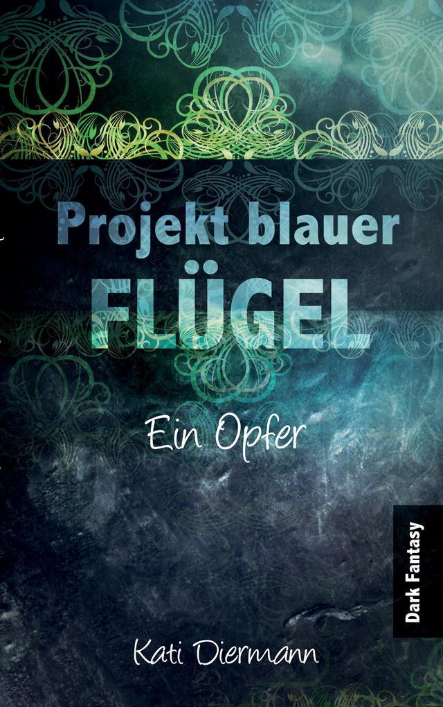 Projekt blauer Flügel als Buch
