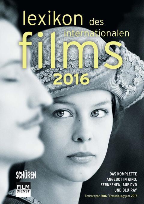 Lexikon des internationalen Films - Filmjahr 2016 als Buch