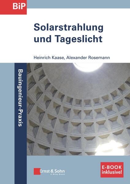 Solarstrahlung und Tageslicht als Buch von Hein...