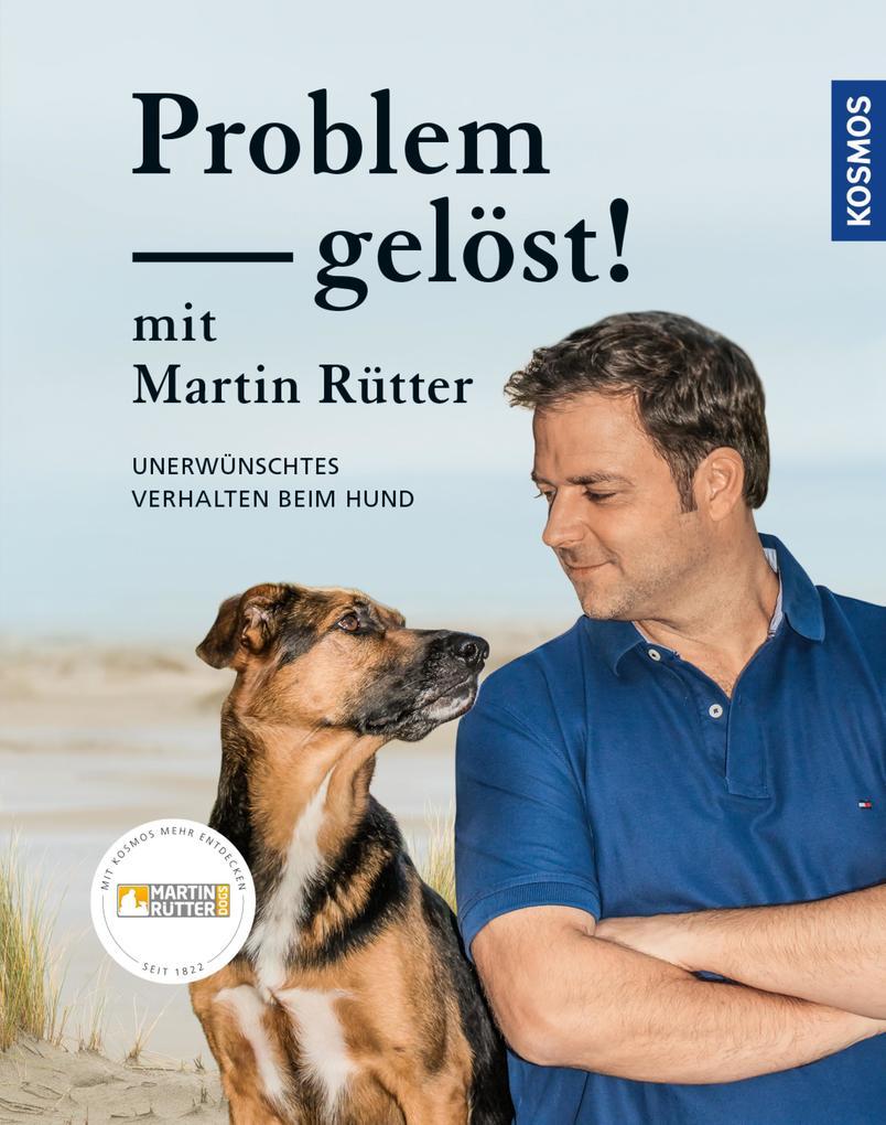 Problem gelöst! mit Martin Rütter als eBook Dow...