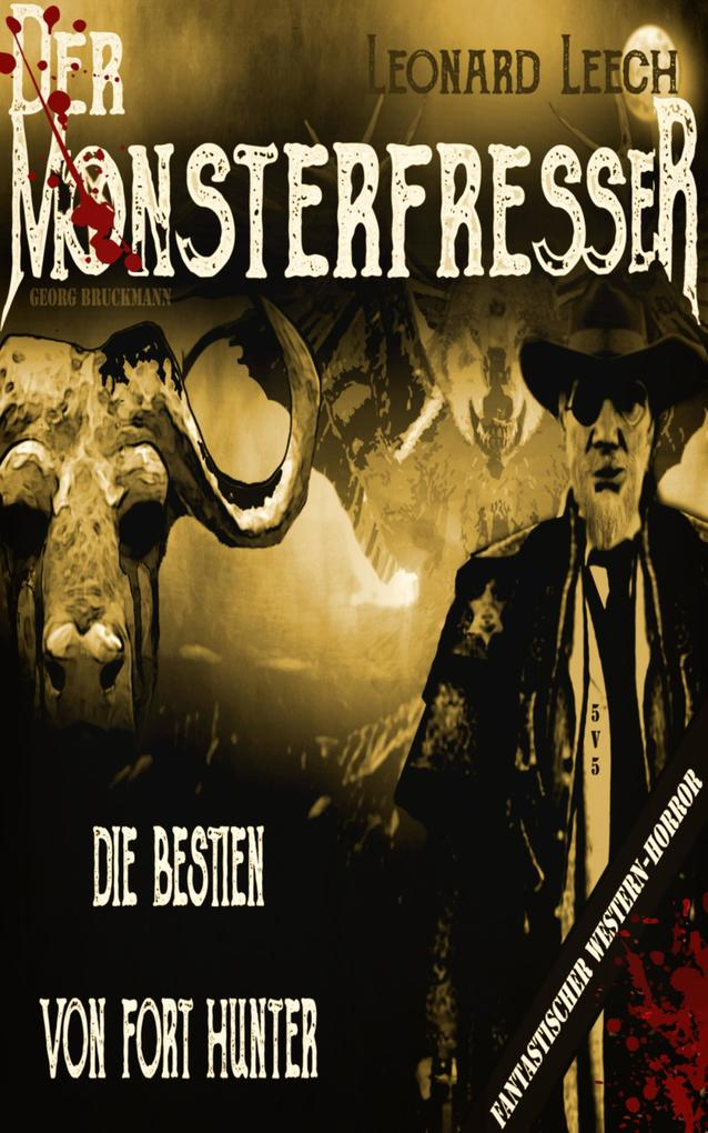 Die Bestien von Fort Hunter als eBook