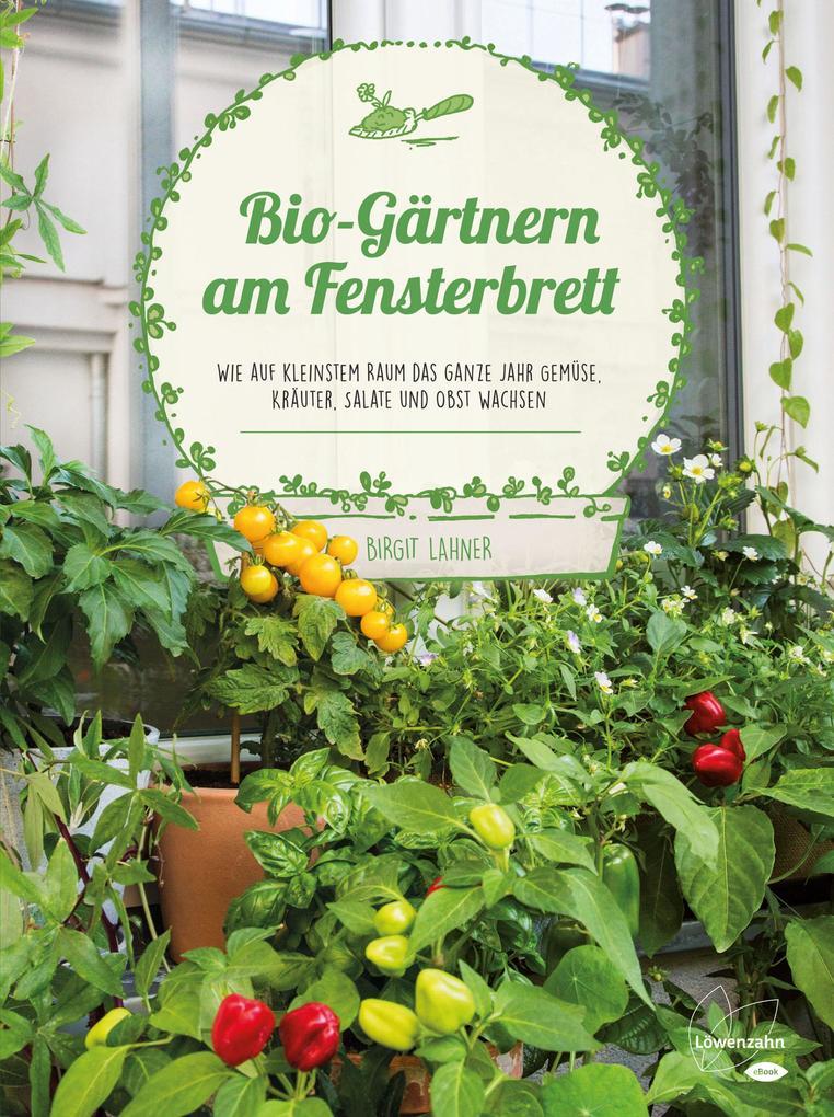Bio-Gärtnern am Fensterbrett als eBook Download...