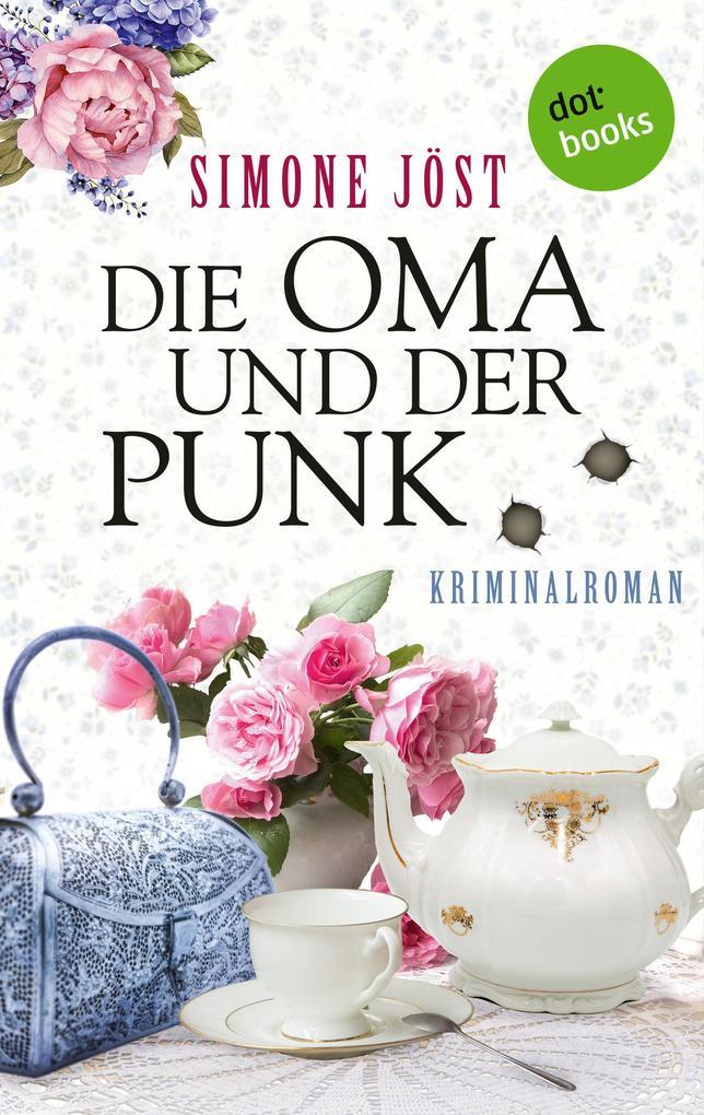 Die Oma und der Punk als eBook