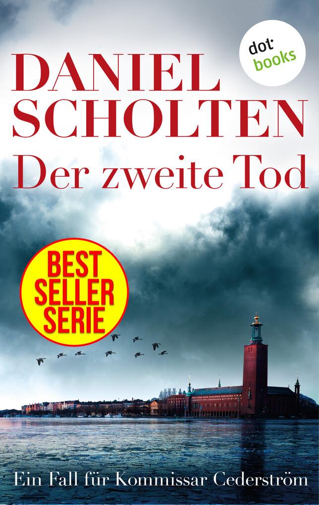 Der zweite Tod - Der erste Fall für Kommissar Cederström als eBook