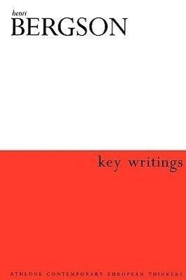 Henri Bergson: Key Writings als Buch
