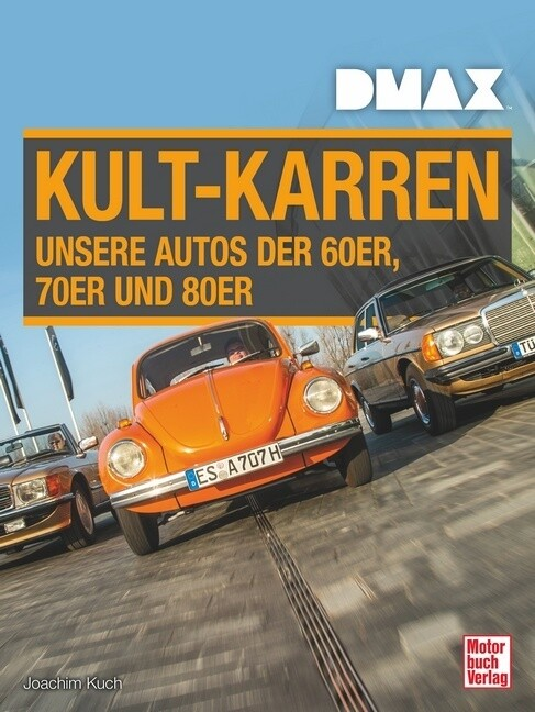 DMAX Kult-Karren als Buch (gebunden)