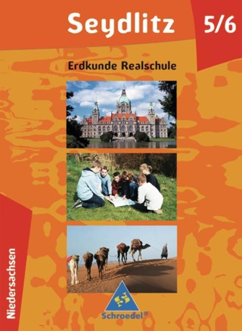 Seydlitz Erdkunde. 5./6. Schülerband. Niedersachsen. Förderstufe, Realschule als Buch