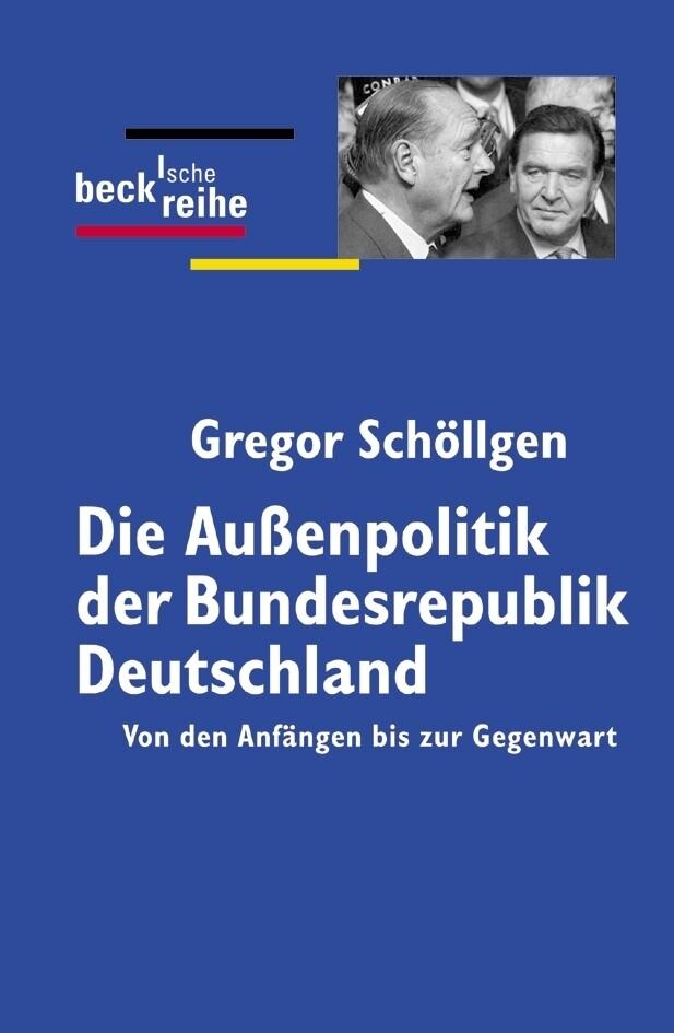 Die Außenpolitik der Bundesrepublik Deutschland als Taschenbuch
