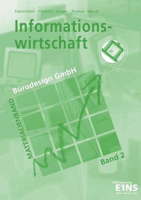 Informationswirtschaft Bürodesign GmbH 2. als Buch