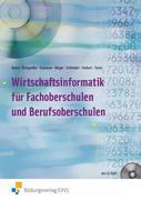 Wirtschaftsinformatik für Fachoberschulen und Berufsoberschulen