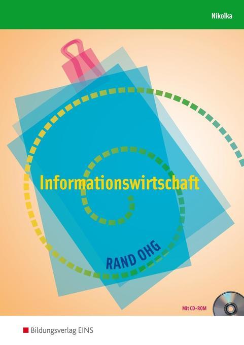Informationswirtschaft. RAND OHG. Lehr- und Fachbuch. Nordrhein-Westfalen als Buch