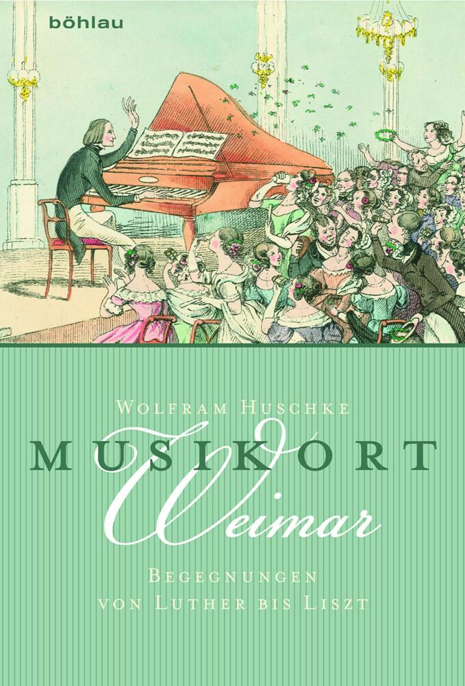 Musikort Weimar als Buch von Wolfram Huschke