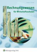 Rechnungswesen für Wirtschaftsschulen 1. Lehrbuch. Bayern