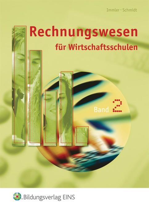 Rechnungswesen 2. Schülerband. Für Wirtschaftsschulen in Bayern als Buch