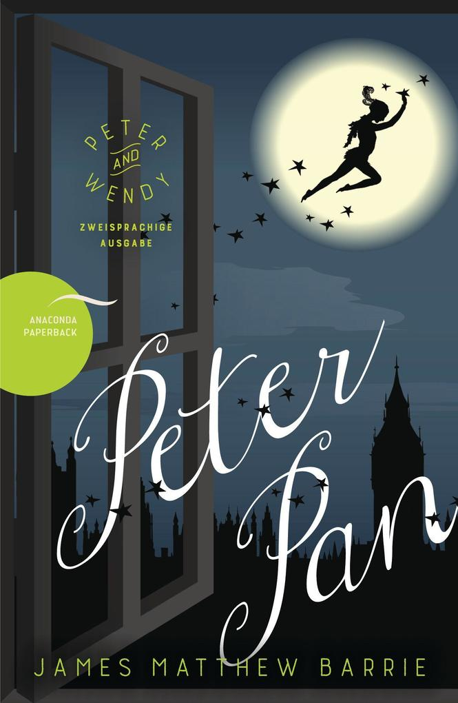 Peter Pan / Peter and Wendy (Zweisprachige Ausgabe) als Buch