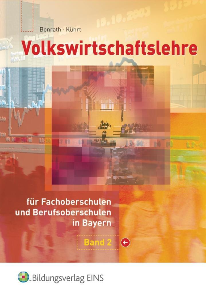 Volkswirtschaftslehre 2. Lehrbuch. Bayern als Buch