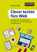 Duden Ratgeber - Clever texten fürs Web