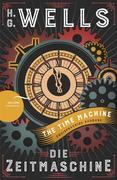 Die Zeitmaschine / The Time Machine (Zweisprachige Ausgabe, Englisch-Deutsch)