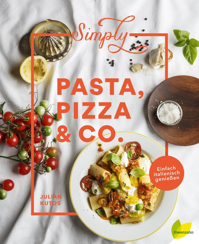 Simply Pasta, Pizza & Co. als Buch
