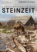 Lebensweisen in der Steinzeit