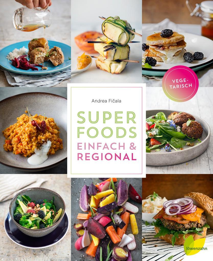 Superfoods einfach & regional als Buch