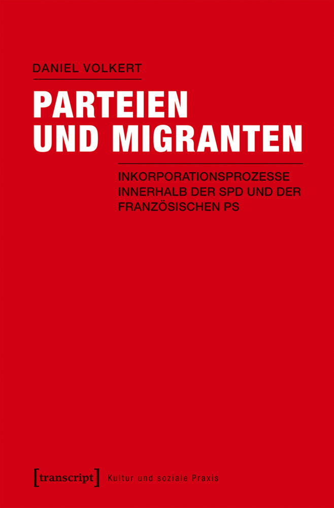 Parteien und Migranten als Buch von Daniel Volkert