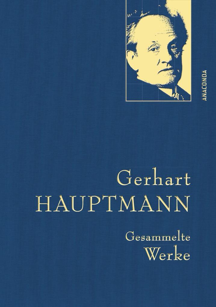 Gerhart Hauptmann - Gesammelte Werke als Buch
