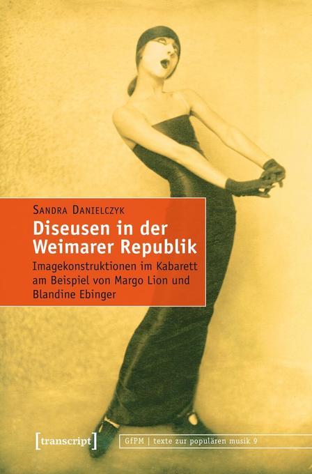 Diseusen in der Weimarer Republik als Buch von ...